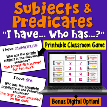 I Have... Who Has:  Subjects and Predicates   Whole Class