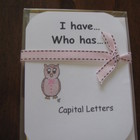 I Have, Who Has ready-made set! Capital Letters recognition