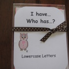 I Have, Who Has ready-made set! Lowercase Letters recognition
