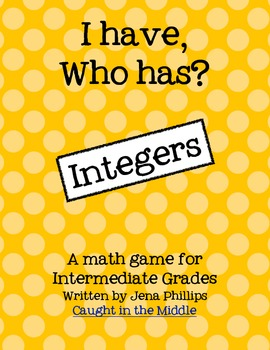 I Have, Who Has (with Integers) game