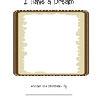 I Have a Dream Class Book