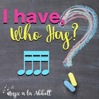I Have/Who Has? Rhythm Game: Tika-tika