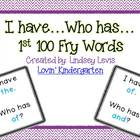 I Have...Who Has...1st 100 Fry Sight Words