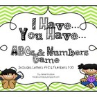 I Have...You Have... An ABCs and 123 Game
