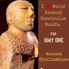 I Heart World History Curriculum Bundle, Ch 1--Ancient Civ
