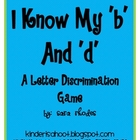 I Know My &#039;b&#039; and &#039;d&#039;! {A letter discrimination game}