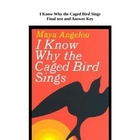 I Know Why the Caged Bird Sings Unit Exam and Answer Key
