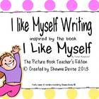 I Like Myself - Writing