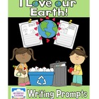 I Love Our Earth! Earth Day Writing Prompts