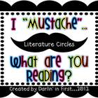I Mustache...What Are You Reading {Literature Circle Pack}
