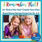 I Remember That!  End of the Year &quot;Create Your Own Board G