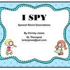 Speech Room Decor (I SPY)