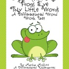 I Spy With My Frog&#039;s Eye A Differentiated Spring Word Work Unit