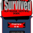 I Survived Hurricane Katrina, 2005 (Chapters 13-16)