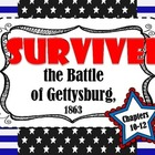 I Survived the Battle of Gettysburg, 1863 (Chapters 10-12)