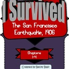 I Survived the San Francisco Earthquake, 1906 (Chapters 1-4)