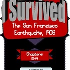 I Survived the San Francisco Earthquake, 1906 (Chapters 10-14)