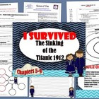 I Survived the Sinking of the Titanic 1912 (Ch. 5-9)