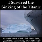 I Survived the Sinking of the Titanic literature circle or