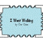 I Went Walking-Classroom Book