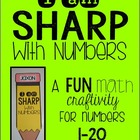 I am SHARP with Numbers! {a FUN math craftivity with numbers to 20}