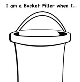 """I am a Bucket Filler when I..."" worksheet"