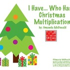 I have... Who Has... Christmas Multiplication