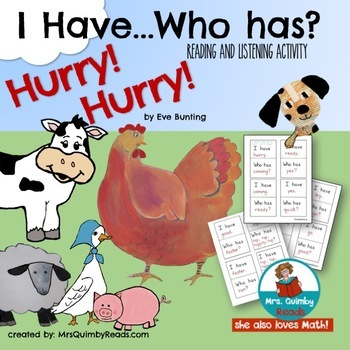 I have ..Who has..?  To use with Hurry! Hurry! by Eve Bunting