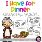 I have for Dinner Emergent Reader
