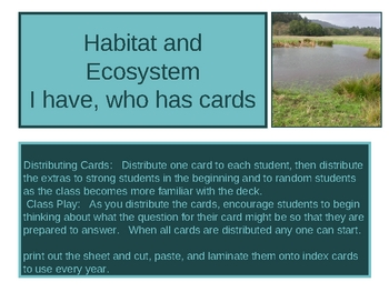 I have, who has Habitat and Ecosystems flashcards