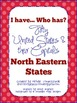 I have...Who has? U.S.A. North Eastern States & Capitals