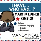I have...Who has...Martin Luther King, Jr