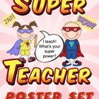 I teach! What&#039;s your super power? Poster Set