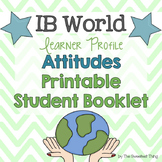 {IB Learner Profile Attitudes} Student Booklet with Gradin