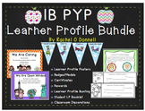 IB PYP Learner Profile Bundle