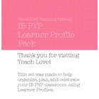 IB PYP Learner Profile Planner Pack