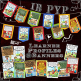 IB PYP  Learner Profile Posters and Banners  8.5x11 Paper