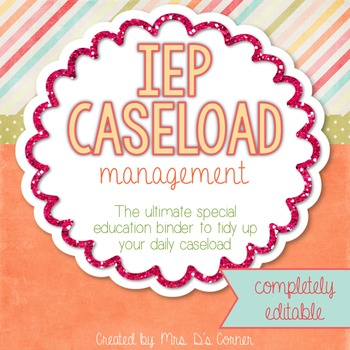 IEP Caseload Management - The Ultimate IEP Special Education Binder { editable}