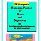 IEP Writing:   Resource Packet of Goals and Objectives