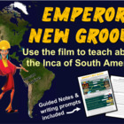 INCA & Emperor's New Groove! - teach Inca history with the movie!