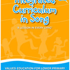 INTEGRATED CURRICULUM IN SONG for First School Year