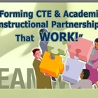 "INTEGRATION: Making ""Relevant"" Connections between CTE & A"