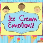Ice Cream Emotions - An activity for describing feelings