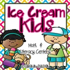 Ice Cream Kids - A Refreshing Math and Literacy Unit