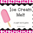 Ice Cream Melt--A Sight Word Game