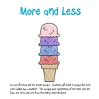 Ice Cream: More and Less