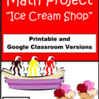 Ice Cream Shop Math Project