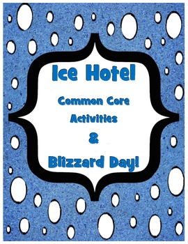 Ice Hotels & Blizzard Day