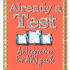 "Icebreaker for Start of School--""Already a Test!"""