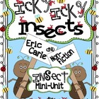 Icky, Icky Insects (using Eric Carle and non-fiction Insec